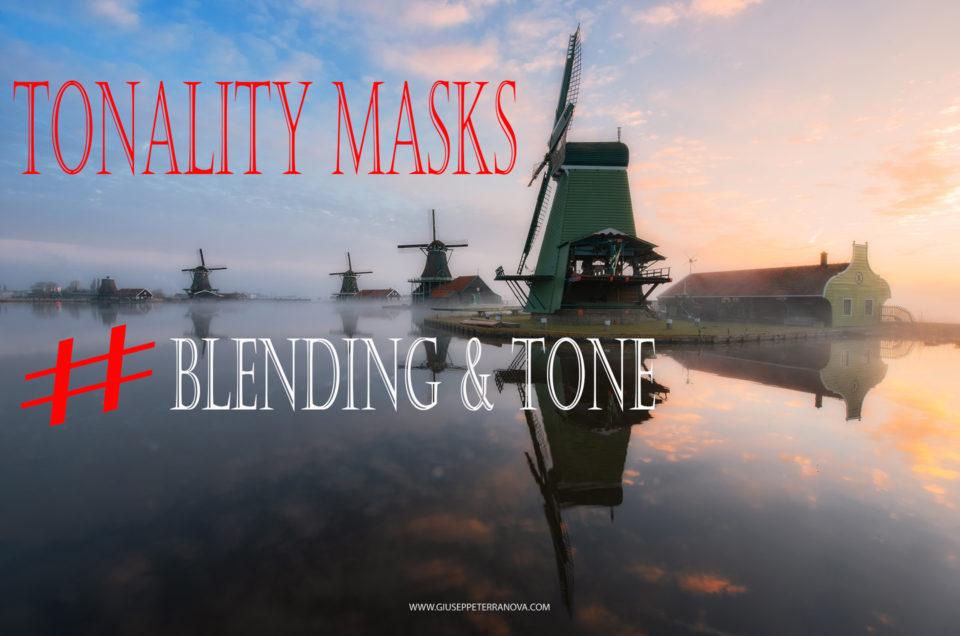 Tonality Masks blending & Tone