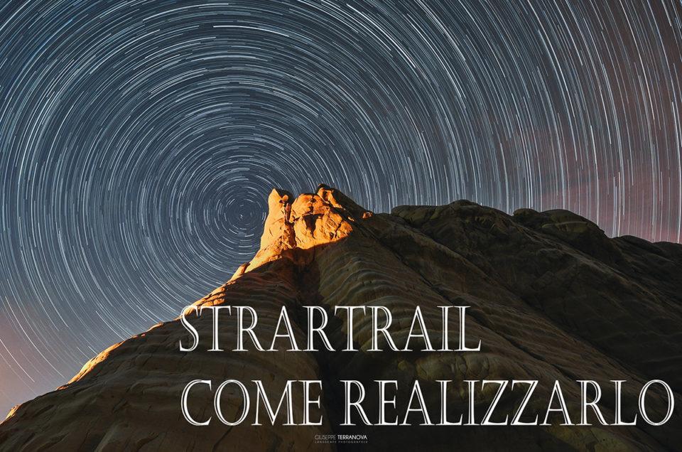 Startrail !! Come realizzarlo